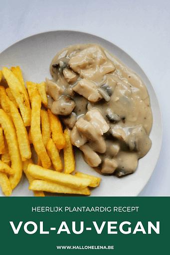 Vol-au-vegan met frietjes, een heerlijk plantaardig recept voor de vol-au-vent uit grootmoeders keuken.