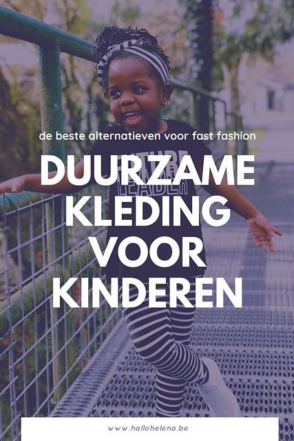 Duurzame kinderkleding - Onlangs maakte ik een blogpost over duurzame kledij voor volwassenen. Omdat er veel mensen zijn die niet gewonnen zijn voor tweedehands, maar geen zwaar vervuilende en onderdrukkende industrie willen steunen. Er zijn natuurlijk ook kleinere lijfjes te kleden en dus deel ik graag deze lijst: eentje met prachtige duurzame kinderkledij.